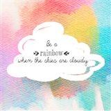 Try to be a Rainbow II Art Print