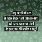 Love vs. Money Art Print