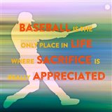 Baseball Is The Only Place Art Print