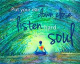 Yoga - Put Your Ear Down Close and Listen Art Print