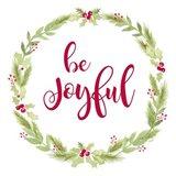 Be Joyful Art Print