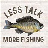 Less Talk More Fishing II-Fishing Art Print