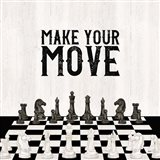 Rather be Playing Chess IV-Your Move Art Print
