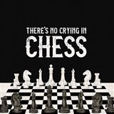 Rather be Playing Chess V-No Crying Art Print