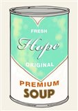Hope Soup Art Print
