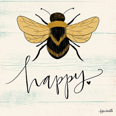 Bee Happy Art Print by Doucette