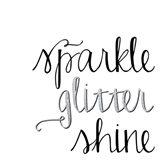 Sparkle, Glitter, Shine Art Print