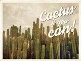 Cactus If You Can Art Print