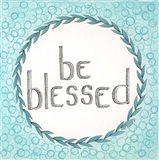 Be Blessed Swirls Art Print