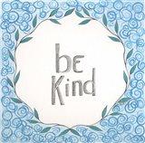 Be Kind Swirls Art Print