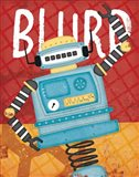 Blurp Bot Art Print