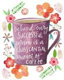 Coffee Success Art Print