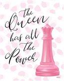 Queen Has the Power Art Print