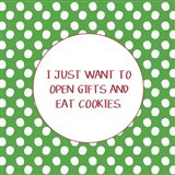 Open Gifts and Eat Cookies Art Print