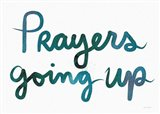 Prayers Going Up Art Print