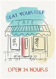 Seat Yourself Cafe Art Print