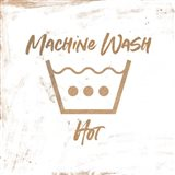 Machine Wash - Hot Art Print