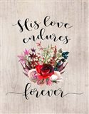 His Love Endures Forever Art Print
