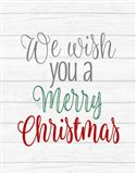 We Wish You a Merry Christmas Art Print