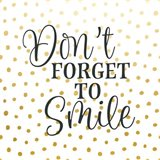 Don't Forget to Smile Art Print