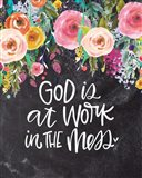 God is at Work Art Print