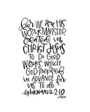 Ephesians 2-10 Art Print