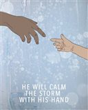 Calm the Storm Art Print
