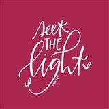 Seek the Light Art Print