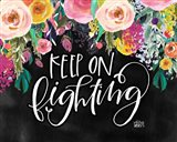 Keep on Fighting Art Print