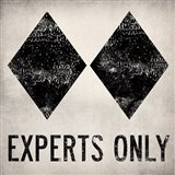 Experts Only White Art Print