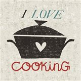 I Love Cooking Art Print
