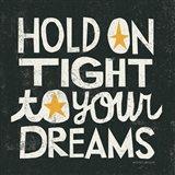 Hold on Tight Art Print