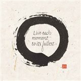 Live each Moment Art Print