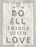 Do All Things Driftwood Art Print
