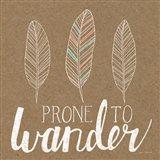 Prone to Wander Art Print
