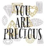You Are Precious Art Print
