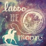 Universe Galaxy Lasso the Moon Art Print