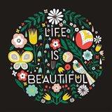 Life is Beautiful Sq Art Print