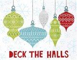 Deck the Halls Red Art Print