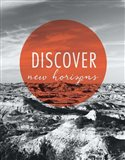 Discover New Horizons Art Print