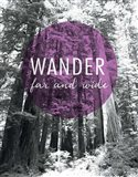 Wander Far and Wide Art Print