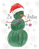 A Very Cactus Christmas I Be Festive Art Print
