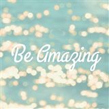 Be Amazing Art Print