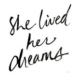 She Lived Her Dreams Art Print