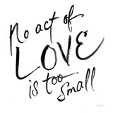 No Act Too Small Art Print