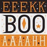 Festive Fright EEK BOO AHH Art Print