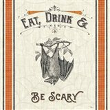 Be Scary IV Art Print