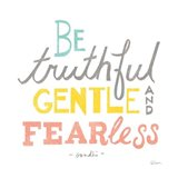Be Truthful Art Print