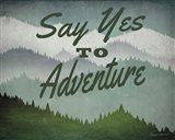 Say Yes to Adventure Art Print
