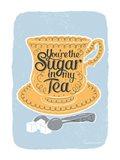 Sugar in My Tea Art Print